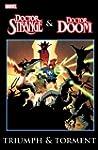 Dr. Strange & Dr. Doom: Triumph & Tor...