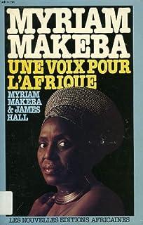 Myriam Makeba : une voix pour l'Afrique