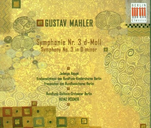 Symphony 3 by Mahler, Rappe, Rogner and Brs
