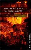 img - for Armageddon Streetlight book / textbook / text book
