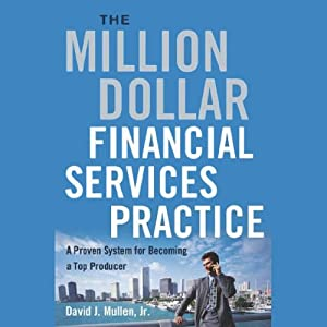 The Million-Dollar Financial Services Practice Audiobook