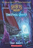The Secrets of Droon Special Edition #8: Final Quest (0545098858) by Abbott, Tony