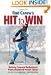 Rod Carew's Hit to Win: Batting Tips...
