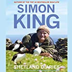 Shetland Diaries | Simon King