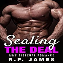 Sealing the Deal (       UNABRIDGED) by R. P. James Narrated by Audrey Lusk