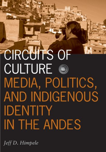 Circuits of Culture: Media, Politics, and Indigenous...
