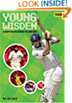 Young Wisden: A New Fan's Guide to Cr...