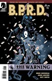 BPRD The Warning #1 by Mike Mignola