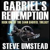 Gabriel's Redemption: Evan Gabriel Trilogy, Book 1 (Unabridged)