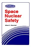 img - for Space Nuclear Safety (Orbit a Foundation) book / textbook / text book