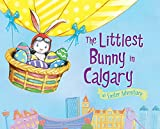The Littlest Bunny in Calgary: An Easter Adventure