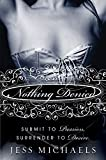 Nothing Denied: A Novel (Albright Sisters Series)