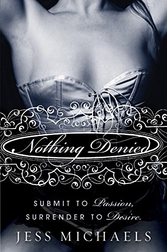 Nothing Denied (Albright Sisters, #3)