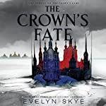 The Crown's Fate | Evelyn Skye