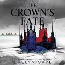 The Crown's Fate Audiobook by Evelyn Skye Narrated by Steve West