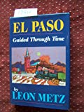 img - for El Paso: Guided Through Time book / textbook / text book