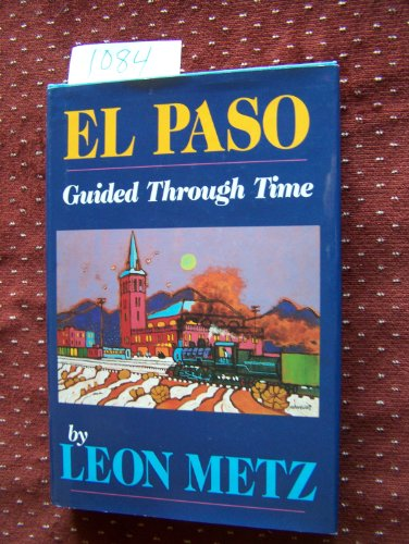El Paso: Guided Through Time