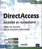 echange, troc Benoît SAUTIERE, Lionel LEPERLIER - DirectAccess - Mobilité et nomadisme, mise en oeuvre de la solution Microsoft