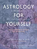 img - for Astrology for Yourself: How to Understand And Interpret Your Own Birth Chart book / textbook / text book