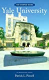img - for The Campus Guide: Yale University, an Architectural Tour by Patrick L. Pinnell (1999) Paperback book / textbook / text book