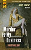 Murder Is My Business (0857683470) by Halliday, Brett