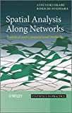 img - for Spatial Analysis Along Networks: Statistical and Computational Methods book / textbook / text book