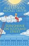 Sunshine on Scotland Street (The 44 Scotland Street Series Book 8)