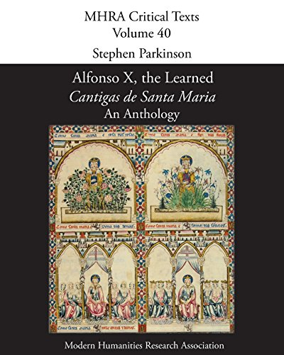 Alfonso X, the Learned, 'Cantigas de Santa Maria': An Anthology