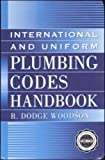 International and Uniform Plumbing Codes Handbook (McGraw Hill Handbooks)