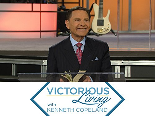Victorious Living with Kenneth Copeland on Amazon Prime Instant Video UK
