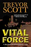 img - for Vital Force (A Jake Adams International Espionage Thriller) book / textbook / text book