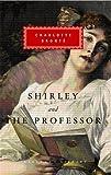 Shirley, The Professor Charlotte Bronte