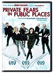Private Fears in Public Places (Versi...