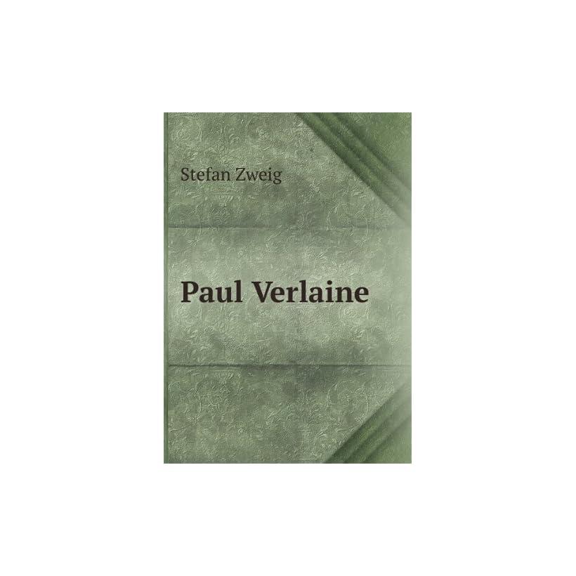 Paul Verlaine Stefan Zweig Books On Popscreen