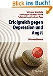 Erfolgreich gegen Depression und Angs...