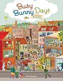 Britta Teckentrup Busy Bunny Days