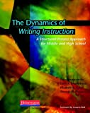 img - for By Peter Smagorinsky - The Dynamics of Writing Instruction: A Structured Process Approach for Middle and High School (7/18/10) book / textbook / text book