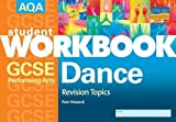 Aqa Gcse Performing Arts Dance Pack Of10 (Revision Topics)