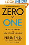 Zero to One: Notes on Start Ups, or H...