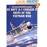 US Navy A-7 Corsair II Units of the Vietnam War (Osprey Combat Aircraft 48)