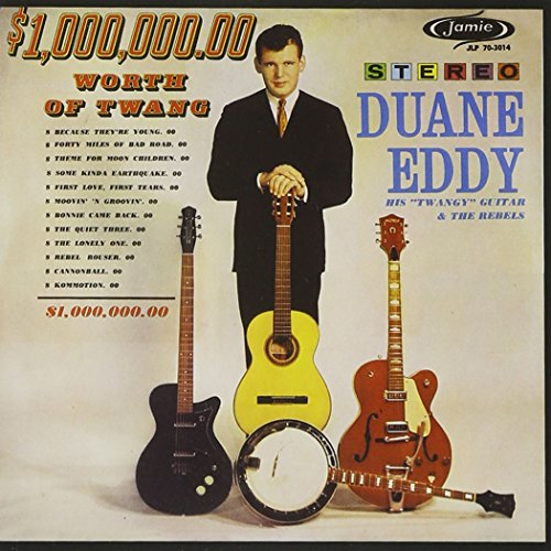 Duane Eddy - $1,000,000 Worth Of Twang - Zortam Music