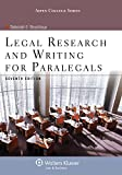 Legal Research and Writing for Paralegals, Seventh Edition