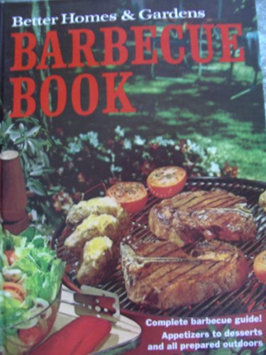 Better Homes And Gardens Barbecue Book