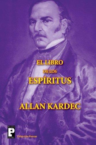 El libro de los espíritus (Spanish Edition)