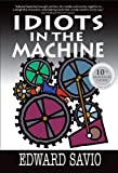 Idiots in the Machine (10th Anniversary Edition)