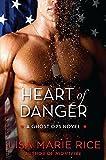 img - for Heart of Danger: A Ghost Ops Novel (Ghost Ops Novels) book / textbook / text book