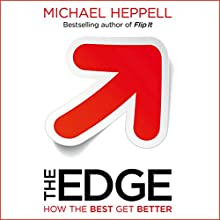 The Edge: How the Best Get Better Audiobook by Michael Heppell Narrated by Michael Heppell