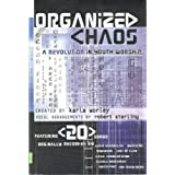Organized Chaos: A Revolution in Youth Worship ~ Robert Sterling