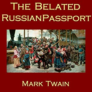 The Belated Russian Passport | [Mark Twain]