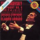 Tchaikovsky: Symphony No. 4 & Romeo and Juliet